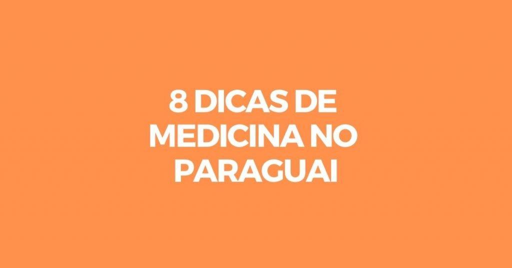 dicas medicina paraguai