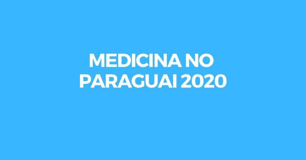 ingresso medicina no paraguai 2020