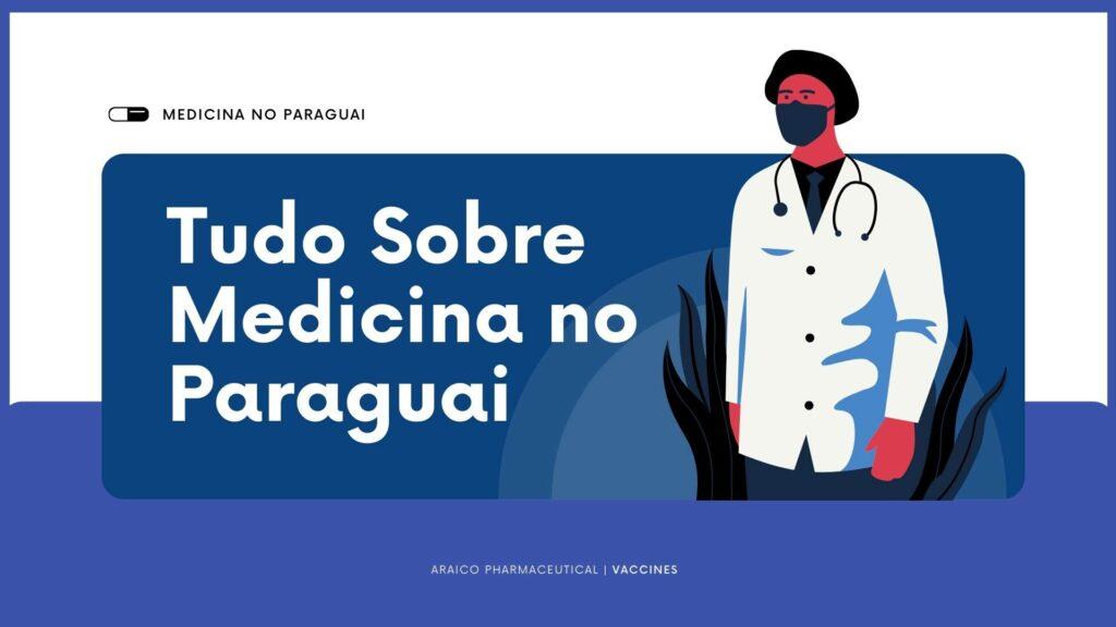 tudo sobre o curso de medicina no paraguai